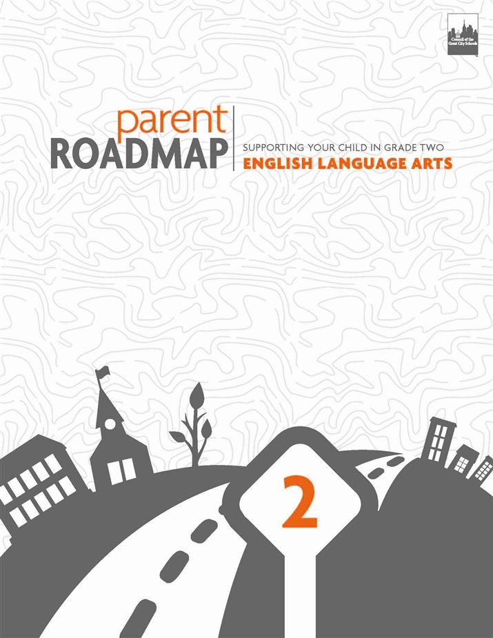 Parent Roadmap- Supporting Your Child in Grade Two, English Language Arts