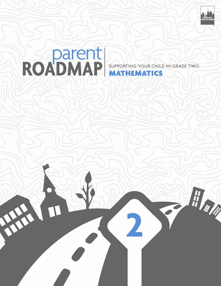 Parent Roadmap- Supporting Your Child in Grade Two, Mathematics