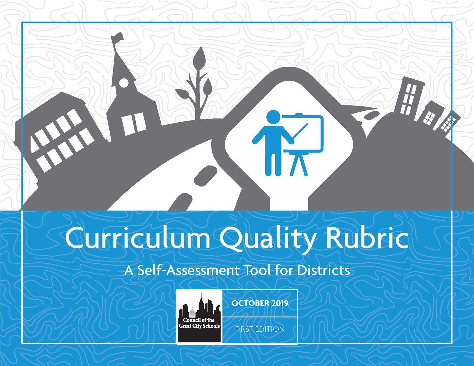 Curriculum Quality Rubric: A Self-Assessment Tools for Districts
